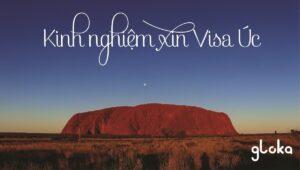 Kinh nghiệm xin visa Úc mới nhất