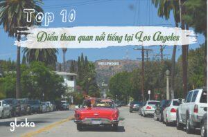 Top 10 điểm tham quan nổi tiếng tại Los Angerles. Image source: Pexels