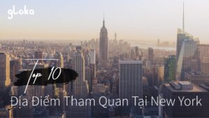 Top 10 địa điểm tham quan tại New York