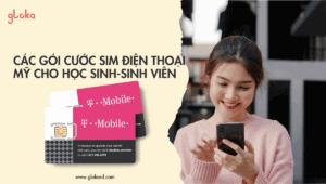Các gói cước sim điện thoại Mỹ phù hợp cho sinh viên học sinh