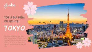 Top 5 địa điểm du lịch tại Tokyo