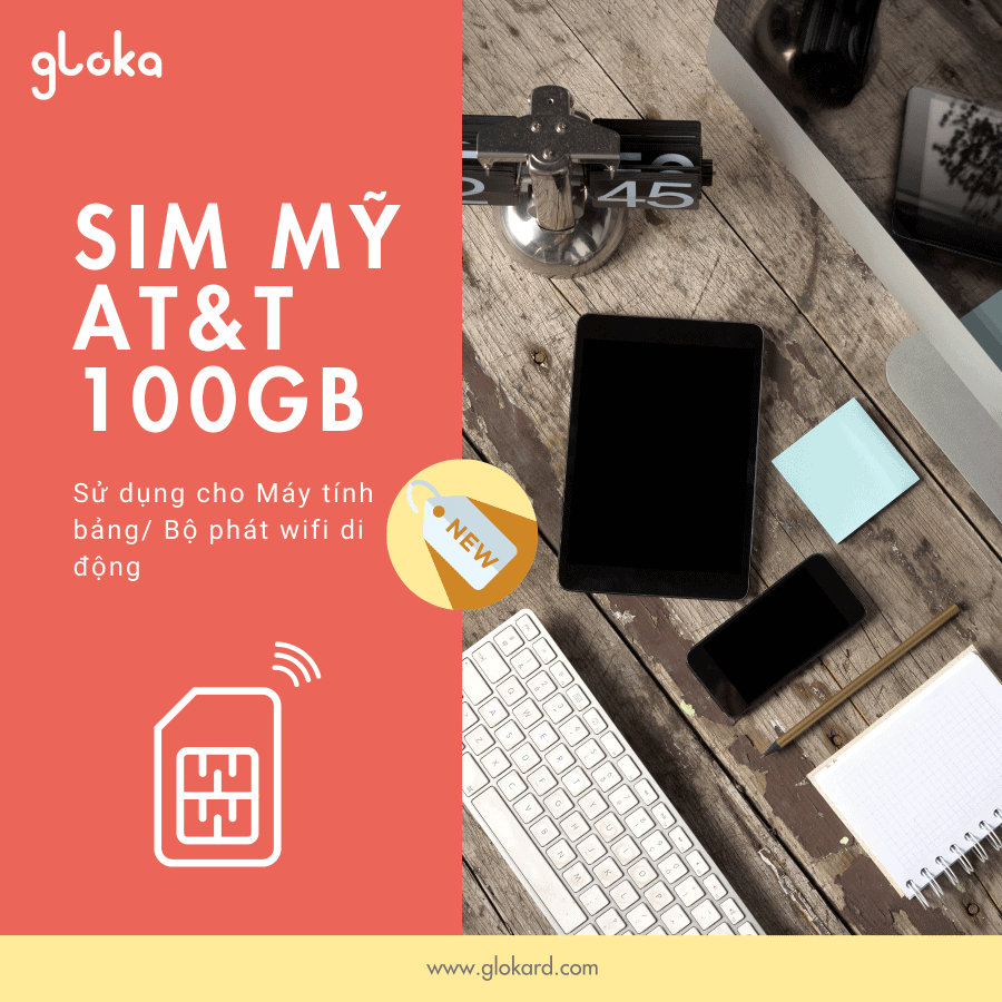 Sim data Mỹ AT&T 100GB dùng cho máy tính bảng: bộ phát WiFi